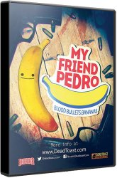 My Friend Pedro (2019) (RePack от xatab) PC
