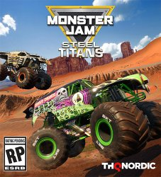 Monster Jam: Steel Titans (2019) (RePack от FitGirl) PC