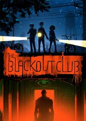 The Blackout Club (2019) (RePack от FitGirl) PC