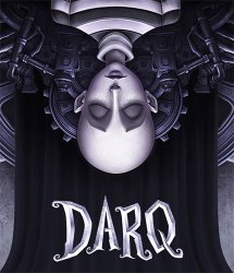 DARQ: Complete Edition (2019) (RePack от FitGirl) PC