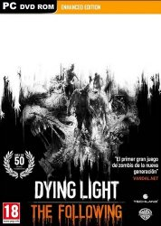 Dying Light: The Following - Enhanced Edition (2016) (Steam-Rip от =nemos=) PC