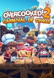 Overcooked! 2 Carnival of Chaos (2019/Лицензия) PC
