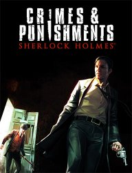 Sherlock Holmes: Crimes and Punishments (2014) (RePack от FitGirl) PC
