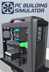 PC Building Simulator (2019) (RePack от =nemos=) PC