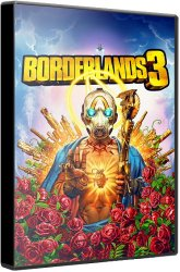 Borderlands 3 (2019) (RePack от xatab) PC
