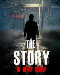 The Story of Henry Bishop (2019) (RePack от FitGirl) PC