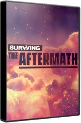 Surviving the Aftermath (2019) (RePack от xatab) PC