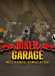 Biker Garage: Mechanic Simulator (2019) (RePack от xatab) PC
