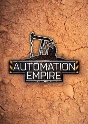 Automation Empire (2019/Лицензия) PC