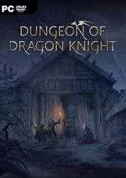 Dungeon Of Dragon Knight (2019) (RePack от SpaceX) PC