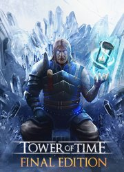 Tower of Time: Final Edition (2018) (RePack от FitGirl) PC