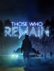 Those Who Remain (2020) (RePack от FitGirl) PC