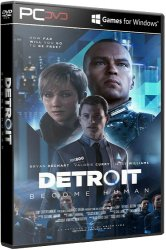 Detroit: Become Human (2019) (RePack от xatab) PC