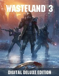 Wasteland 3: Digital Deluxe Edition (2020) (RePack от FitGirl) PC