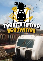 Train Station Renovation (2020) (RePack от FitGirl) PC