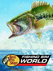 Fishing Sim World: Bass Pro Shops Edition (2020/Лицензия) PC