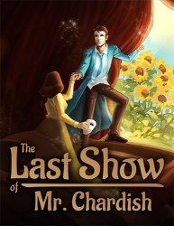 The Last Show of Mr. Chardish (2020/Лицензия) PC