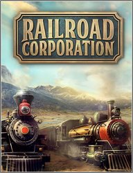 Railroad Corporation: Deluxe Edition (2019/Лицензия) PC
