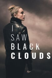 I Saw Black Clouds (2021/Лицензия) PC