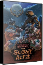 The Lost Legends of Redwall: The Scout Act II (2021/Лицензия) PC